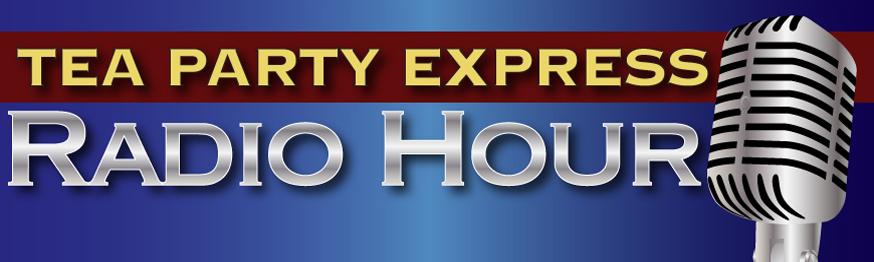 Tea Party Express Radio Hour